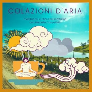 Colazioni d'Aria - Un percorso di meditazione